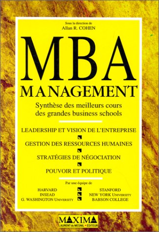 MBA management. Synthèse des meilleurs cours des grandes business schools