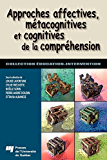 Approches affectives, métacognitives et cognitives de la compréhension