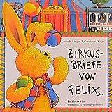 Zirkusbriefe von Felix