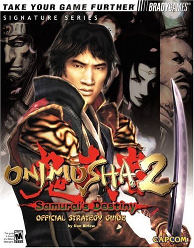 Onimusha(tm) 2: Samurai's Destiny Official Strategy Guide (Signature (Brady))