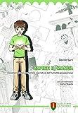 Capire il manga. Caratteristiche grafiche e narrative del fumetto giapponese