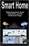 #5: Smart Home: Digital Assistants, Home Automation, and the Internet of Things
