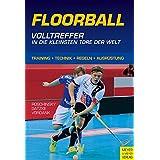 Floorball - Volltreffer in die kleinsten Tore der Welt