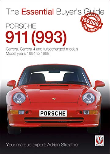 Porsche 911 (993): Carrera, Carrera 4 and turbocharged models. Model years 1994 to 1998 (Essential Buyer\'s Guide series) (English Edition)