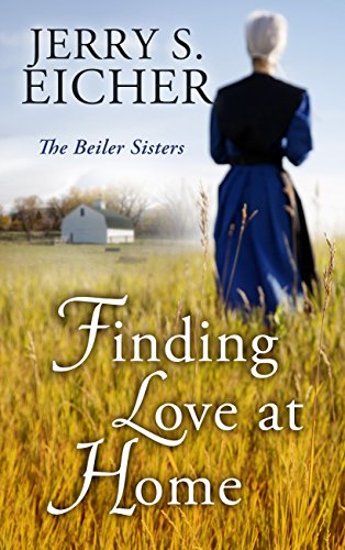 Finding Love At Home The Beiler Sisters