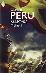 Martyrs, Tome 1 :