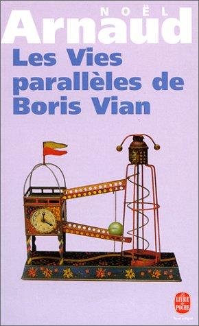Les vies parallèles de Boris Vian