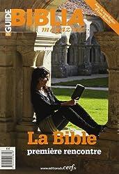 Guide Biblia Magazine, N°5 : La bible première rencontre