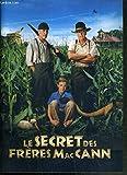 PLAQUETTE DE FILM - LE SECRET DES FRERES MAcCANN - un film de tim McCanlies avec michael caine, robert duvall, haley joel osment, nicky katt...