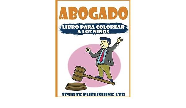 Buy Abogado Libro Para Colorear a Los Niños Book Online at Low ...