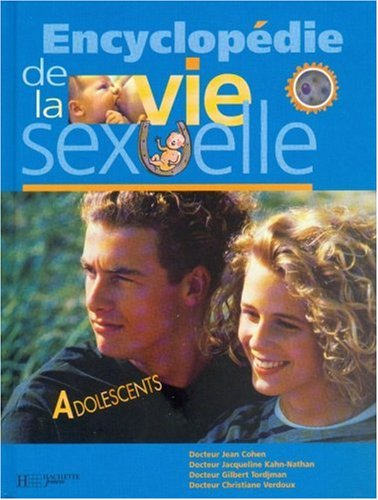 Encyclopédie de la vie sexuelle : Volume 3, Adolescents
