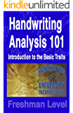 Handwriting Analysis 101: A Complete Basic Book to Scientific Handwriting Analysis & Graphology (English Edition)