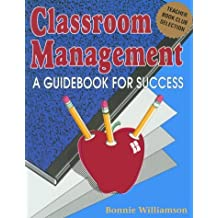 Classroom Management: A Guidebook for Success