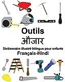 Telecharger Livres Francais Hindi Outils Dictionnaire illustre bilingue pour enfants (PDF,EPUB,MOBI) gratuits en Francaise