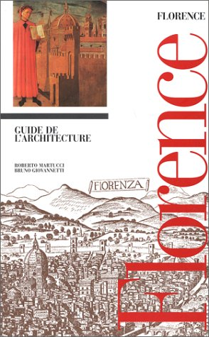 Florence : Guide de l'architecture