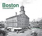 Boston: Then and Now?de?ed???de??d??? by Patrick L. Kennedy (2016-11-01) - Patrick L. Kennedy