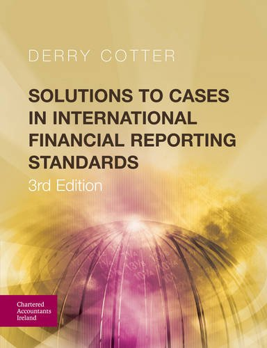 solutions-to-cases-in-international-financial-reporting-standards