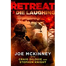 The Retreat #3: Die Laughing