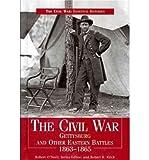 [( The Civil War Gettysbury & Other Eastern Battles 1863-1865 )] [by: Robert O'Neill] [Aug-2010]