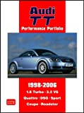 Audi TT Performance Portfolio 1998-2006: A Collection of Articles Covering Road and Comparison Tests, History and Buyers Guide on the 1.8 Turbo, 3.2 V6, Quattro, DSG, Sport, Coupe and Roadster