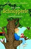 Das große Schnüpperle-Geschichtenbuch: (Sonderausgabe)