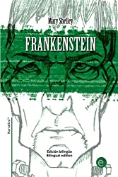 Frankenstein: Edición bilingüe/Bilingual edition: Volume 20 (Biblioteca Clásicos bilingüe)
