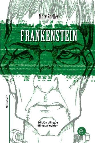 Frankenstein: Edición bilingüe/Bilingual edition: Volume 20 (Biblioteca Clásicos bilingüe) por Mary Shelley