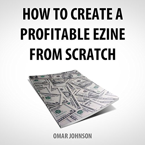 how-to-create-a-profitable-ezine-from-scratch
