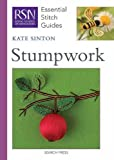 Stumpwork (RSN Essential Stitch Guides)