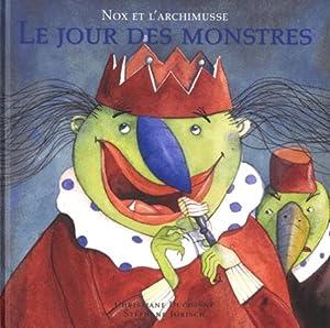 """Afficher """"Jour des monstres : nox et l'archimusse (Le)"""""""