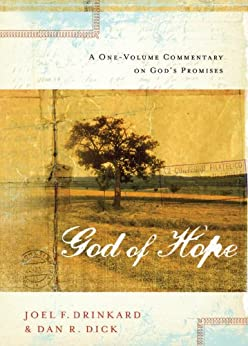 The God of Hope: A One-volume Commentary on God?s Promises di [Dick Jr., Dan R.]