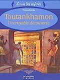 Toutankhamon : L'incroyable découverte