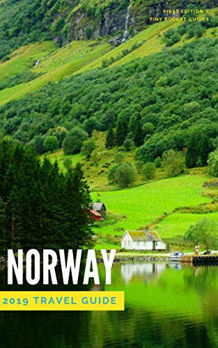 Norway Travel Guide 2019:  Money Saving Secrets for Your Trip to Norway (Tiny Budget Travel Guide) (English Edition)