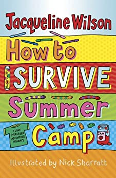 How To Survive Summer Camp by [Wilson, Jacqueline]