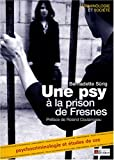 Une psy à la prison de Fresnes - Psychocriminologie Etudes de cas
