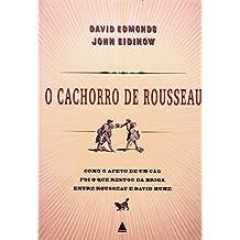 O Cachorro de Rousseau (Em Portuguese do Brasil)