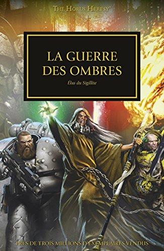 La Guerre Des Ombres (The Horus Heresy)