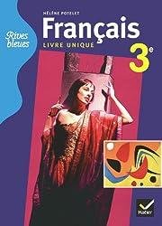 Rives bleues Livre unique de Français 3e éd. 2012 - Manuel de l'élève (format compact)
