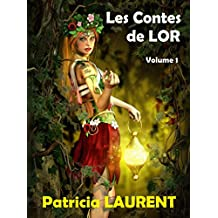 Les Contes de Lor (French Edition)