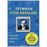 Feynman Fizik Dersleri - Cilt 2: Elektromanyetizma ve Madde: Elektromanyetizma ve Madde - Yeni Milenyum Basımı