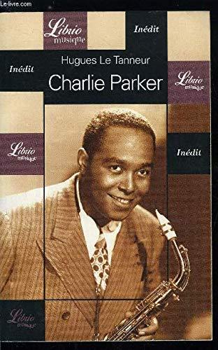 Charlie Parker par Hugues Le Tanneur