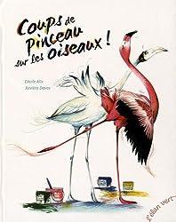 Coups de pinceau sur les oiseaux !