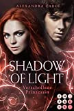 Shadow of Light 1: Verschollene Prinzessin: Royale Fantasy Romance (German Edition)