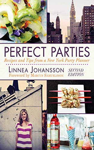 Perfect Parties: Recipes and Tips from a New York Party Planner (English Edition) (Vorspeisen Shower Bridal)