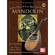 Northern Italian & Ticino Region Folk Songs for Mandolin (Mel Bay Presents)