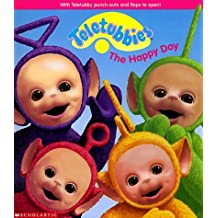 The Happy Day (Teletubbies) by Scholastic Books (1999-04-05)
