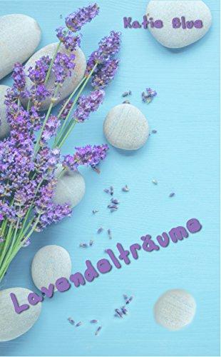 Buchseite und Rezensionen zu 'Lavendelträume' von Katie Blue