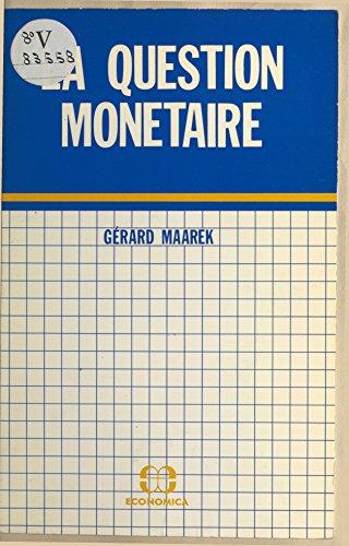 Livres gratuits La question monétaire epub, pdf