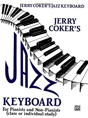 Jazz Keyboard for Pianists & Nonpiani
