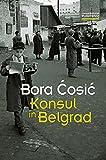 Konsul in Belgrad (Transfer Bibliothek)